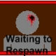 Waiting to Respawn
