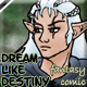 Dream Like Destiny