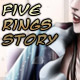 Five Rings Story