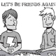 Let\'s Be Friends Again