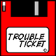 Trouble Ticket