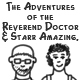 The Adventures of the Reverend Doctor & Starr Amazing