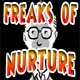 Freaks of Nurture