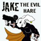 Jake the Evil Hare