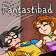Fantastibad: I Kinda Like It