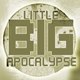 Little Big Apocalypse