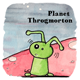 Planet Throgmorton