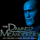 The Damned Meanderers