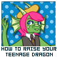 How to Raise Your Teenage Dragon
