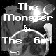 The Monster & The Girl
