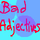 bad adjectives