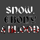 Snow, Ebony & Blood