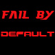 Fail by Default