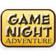 Game Night: Adventure