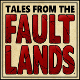 Tales from the Faultlands