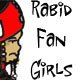Rabid Fan Girls