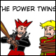Power Twins, The
