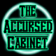 Accursed Cabinet, The